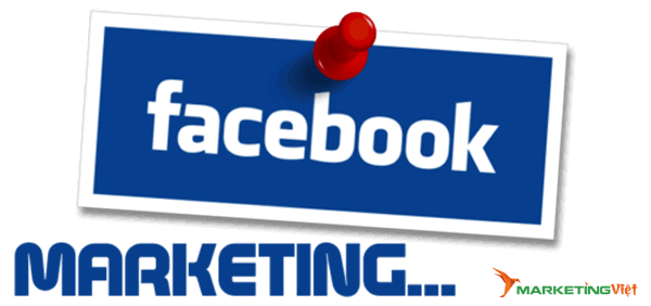 Facebook Marketing - Marketing hiệu quả trên Facebook từ A - Z